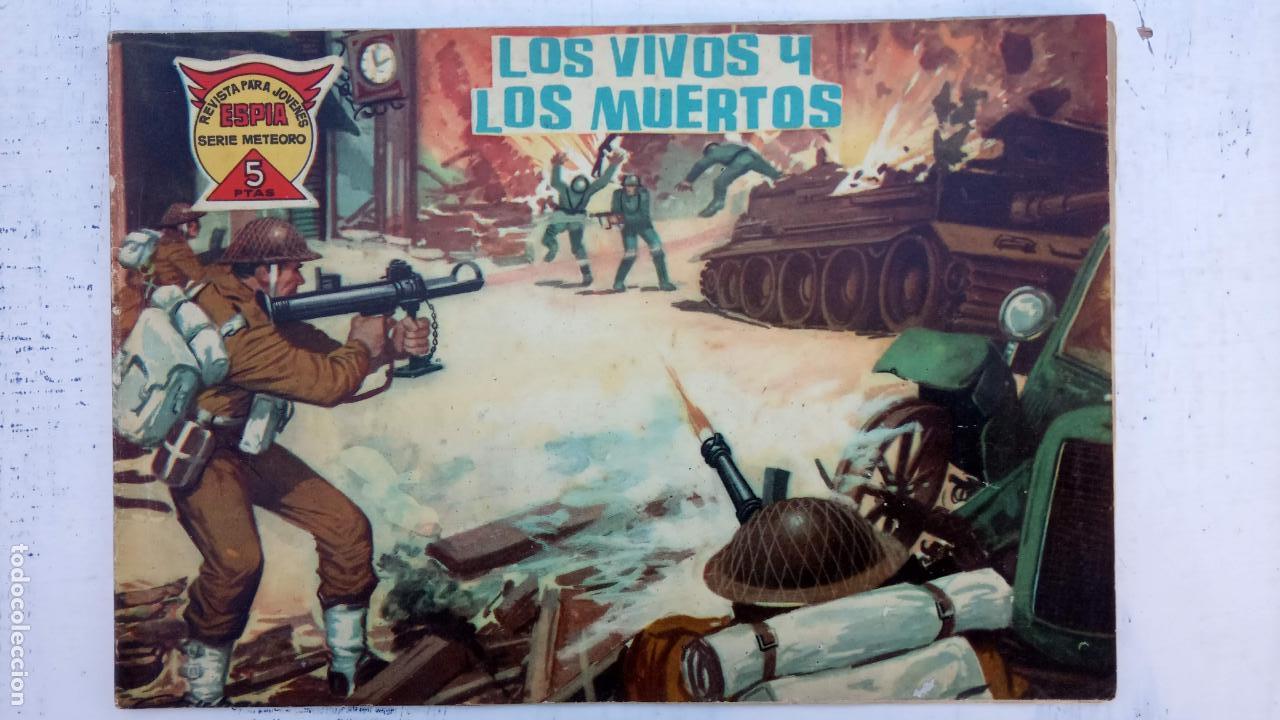 Tebeos: ESPIA SERIE METEORO 70 NºS EN MAGNÍFICO ESTADO, SIN PICOS CORTADOS, ESTÁN 1 Y ÚLTIMO VER FOTOS TODAS - Foto 24 - 142384778