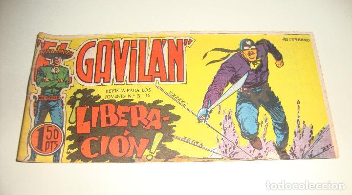 COMIC EL GAVILAN LIBERACION Nº 16 ORIGINAL (Tebeos y Comics - Maga - Otros)