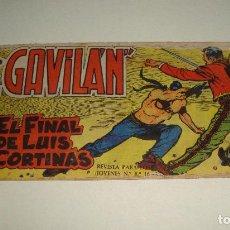 Tebeos: COMIC EL GAVILAN EL FINAL DE LUIS CORTINAS Nº 12 ORIGINAL. Lote 143019218