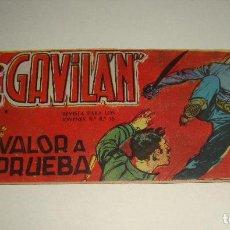Tebeos: COMIC EL GAVILAN VALOR A PRUEBA Nº 8 ORIGINAL. Lote 143019238