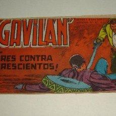 Tebeos: COMIC EL GAVILAN TRES CONTRA TRESCIENTOS Nº 6 ORIGINAL. Lote 143019278