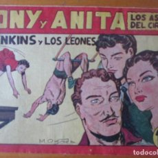 Giornalini: TONY Y ANITA Nº 62 EDITORIAL MAGA 1953. Lote 145014434