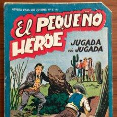 Tebeos: NUMERO 26 EL PEQUEÑO HEROE (MAGA 1956). ORIGINAL BUEN ESTADO. Lote 149900126