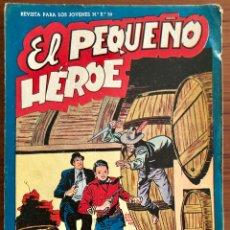 Tebeos: NUMERO 30 EL PEQUEÑO HEROE (MAGA 1956). ORIGINAL BUEN ESTADO. Lote 149902538