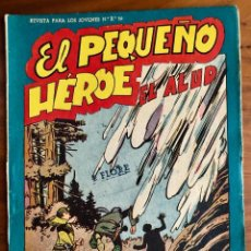 Tebeos: NUMERO 94 EL PEQUEÑO HEROE (MAGA 1956). ORIGINAL . Lote 149905358