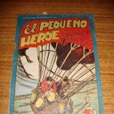 Tebeos: EL PEQUEÑO HEROE Nº 117 EDITORIAL MAGA ORIGINAL. Lote 152378742