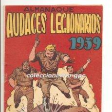 Tebeos: AUDACES LEGIONARIOS Nº EXTRAORDINARIO ALMANAQUE 1959 EDITORIAL MAGA MUY BUEN ESTADO MIRA!! . Lote 162967994