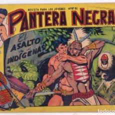 Tebeos: ORIGINAL - PANTERA NEGRA - NÚMERO 42: EL ASALTO DE LOS INDÍGENAS - AÑO 1958. Lote 163976566