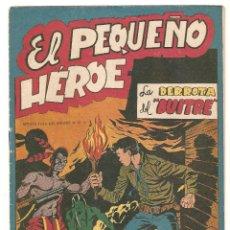 Tebeos: EL PEQUEÑO HEROE Nº 6 TEBEO ORIGINAL 1957 LA DERROTA DEL BUITRE EDITORIAL MAGA OFERTA MIRA !!. Lote 165174838