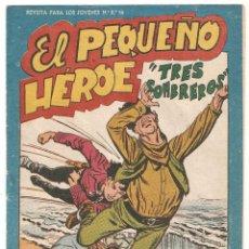 Tebeos: EL PEQUEÑO HEROE Nº 119 TEBEO ORIGINAL 1957 TRES SOMBREROS EDITORIAL MAGA BUEN ESTADO OFERTA MIRA !!. Lote 165221410