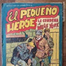 Tebeos: EL PEQUEÑO HEROE, LA CONDENA DE WILLIE YORK Nº 85 - EDITORIAL MAGA ORIGINAL -. Lote 165353362