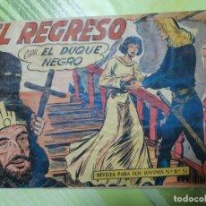 Tebeos: TEBEOS-COMICS CANDY - EL DUQUE NEGRO - Nº 42 ULTIMO - MAGA 1958 - ORIGINAL *AA98. Lote 167447268