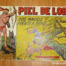 Tebeos: PIEL DE LOBO. Nº 22 : DOS MAGOS FRENTE A FRENTE (SERIE EL CABALLERO DE LA ROSA). Lote 167938056