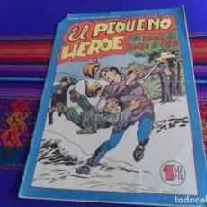Tebeos: EL PEQUEÑO HÉROE Nº 99 ORIGINAL. MAGA 1,50 PTS. AÑOS 50. EL BUSCA DEL HACHA DE ORO. BUEN ESTADO.. Lote 169443684