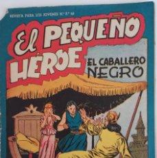 Tebeos: COLECCIÓN EL PEQUEÑO HÉROE Nº 37 - EL CABALLERO NEGRO . Lote 169682180