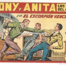 Tebeos: TONY Y ANITA LOS ASES DEL CIRCO Nº 117 TEBEO ORIGINAL 1956 EL ESCORPION VENCIDO EDITORIAL MAGA MIRA . Lote 170915740