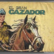 Tebeos: EL GRAN CAZADOR - ORIGINAL - COMPLETA. Lote 171518699