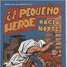 Giornalini: EL PEQUEÑO HEROE COLECCION COMPLETA 120 EJEMPLARES EDITORIAL MAGA FACSIMIL. Lote 172083360