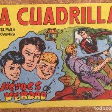 Tebeos: LA CUADRILLA Nº 3 - HEROES DE VERDAD - MAGA, ORIGINAL - GCH. Lote 172284655