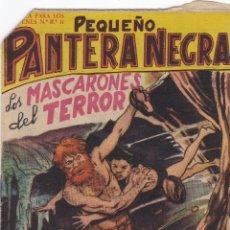 Tebeos: PEQUEÑO PANTERA NEGRA Nº 80 LOS MASCARONES DEL TERRO EL DE LA FOTO VER FOTO ADICIONAL CONTRAPORTADA. Lote 173916764