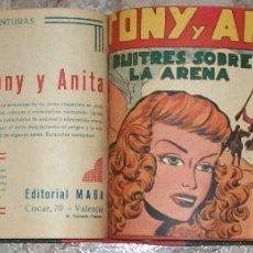 Tebeos: TONY Y ANITA (MAGA) TOMO CON 75 NUMEROS (DEL 1 AL 75) VER DESCRIPCION. Lote 173930695
