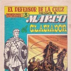 Tebeos: MARCO EL GLADIADOR ,COLECCION COMPLETA- MUY BIEN CONSERVADA - 6 NÚMEROS. Lote 176054395