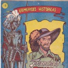 Tebeos: EFEMÉRIDES HISTÓRICAS,FRANCISCO PIZARRO - Nº. 12. Lote 176054735