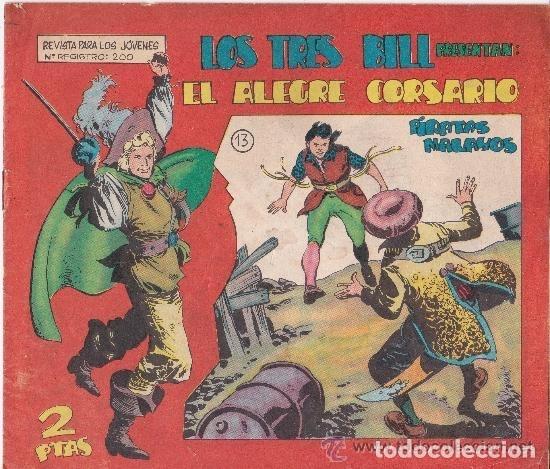 LOS TRES BILL PRESENTAN : EL ALEGRE CORSARIO (Tebeos y Comics - Maga - Otros)