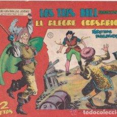 Tebeos: LOS TRES BILL PRESENTAN : EL ALEGRE CORSARIO. Lote 176054952