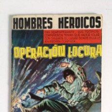 Tebeos: HOMBRES HEROICOS NUMERO 4: OPERACIÓN LOCURA, TRASERA FOTO VERA TSCHECHOWA (ED. MAGA, 1962). Lote 177712857