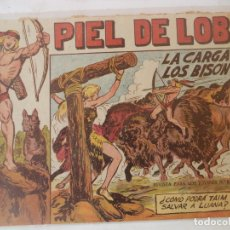 Giornalini: PIEL DE LOBO Nº10 ORIGINAL LA CARGA DE LOS BISONTES. Lote 177793387