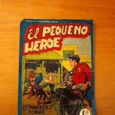 Tebeos: EL PEQUEÑO HÉROE - Nº 46, EL PROCESO DE TOBIAS CRAIG - EDITORIAL MAGA 1956. Lote 182568158