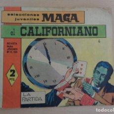Tebeos: EL CALIFORNIANO NÚM. 6. ORIGINAL. EDITA MAGA. Lote 186171018