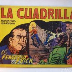 Tebeos: LA CUADRILLA Nº 9 - DE MAGA-EXCELENTE ESTADO. Lote 187083995