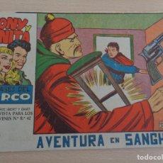 Livros de Banda Desenhada: TONY Y ANITA NÚM. 66. AVENTURA EN SHANGAI. ORIGINAL. EDITA MAGA.. Lote 188808133