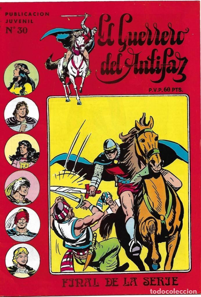 GUERRERO DEL ANTIFAZ Nº 30 ULTIMO, EDIVAL 1973 ORIGINAL- IMPORTANTE LEER Y VER FOTOS (Tebeos y Comics - Maga - Apache)
