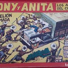 Tebeos: TONY Y ANITA LOS ASES DEL CIRCO Nº 146 ORIGINAL , CT2. Lote 192072251