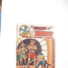 Tebeos: PRINCIPE DE RODAS Nº18 ORIGINAL MAGA. Lote 193910858