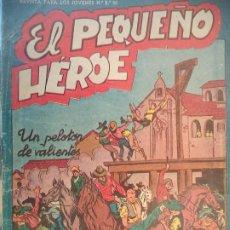 Tebeos: EL PEQUEÑO HEROE Nº 21 ORIGINAL. Lote 195946012