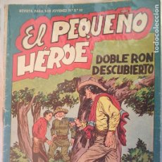 Tebeos: EL PEQUEÑO HEROE Nº 22 ORIGINAL. Lote 195949062