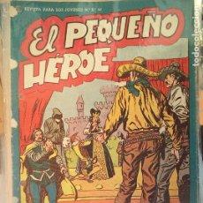 Tebeos: EL PEQUEÑO HEROE Nº 25 ORIGINAL. Lote 195949531