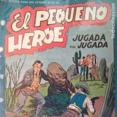 Tebeos: EL PEQUEÑO HEROE Nº 26 ORIGINAL. Lote 195949796