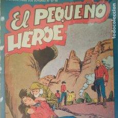Tebeos: EL PEQUEÑO HEROE Nº 28 ORIGINAL. Lote 195950083