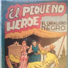 Tebeos: EL PEQUEÑO HEROE Nº 37 ORIGINAL. Lote 195951875
