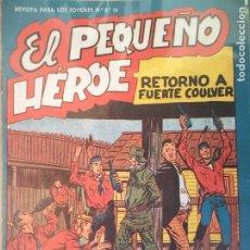 Tebeos: EL PEQUEÑO HEROE Nº 45 ORIGINAL. Lote 195952396