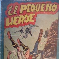 Tebeos: EL PEQUEÑO HEROE Nº 60 ORIGINAL. Lote 195979700