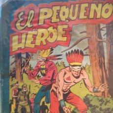 Tebeos: EL PEQUEÑO HEROE Nº 72 ORIGINAL. Lote 195981981