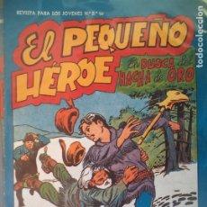 Tebeos: EL PEQUEÑO HEROE Nº 99 ORIGINAL. Lote 195983437