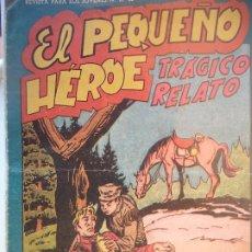 Tebeos: EL PEQUEÑO HEROE Nº 110 ORIGINAL. Lote 195983941