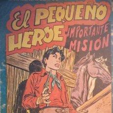 Tebeos: EL PEQUEÑO HEROE Nº 113 ORIGINAL. Lote 195984168